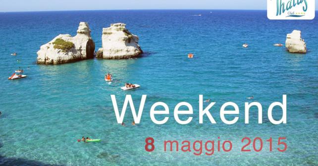 Promo Week-end 8 maggio