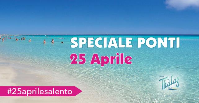 Offerta Ponti: 25 Aprile in Salento